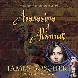 Assassins of Alamut by James Boschert