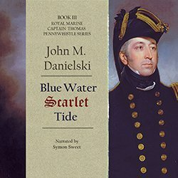 Blue Water Scarlet Tide by John M. Danielski
