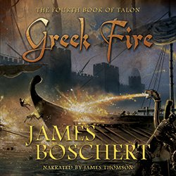 Greek Fire by James Boschert