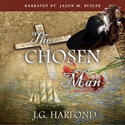 The Chosen Man by J.G. Harlond