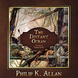 The Distant Ocean BY Philip K. Allan