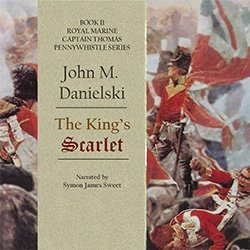 The King's Scarlet by John M. Danielski