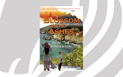 NEW RELEASE: A Blossom in the Ashes by Ron Singerton
