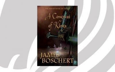 BOOK RELEASE: A Congress of Kings by James Boschert