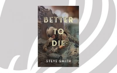 NEW RELEASE: Better to Die by Steve Smith