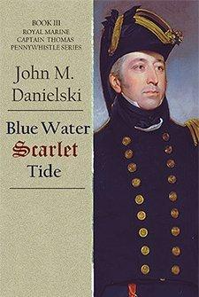 Blue Water Scarlet Tide by John M. Danielski