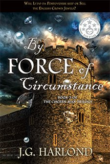 By Force of Circumstance by J.G. Harlond