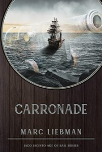 Carronade by Marc Liebman