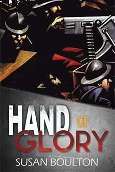 Hand of Glory by Susan Boulton