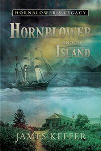Hornblower and the Island by James Keffer