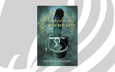 NEW RELEASE: Napoleon's Blackguards by Stephen McGarry