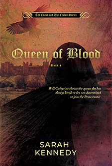 Queen of Blood by Sarah Kennedy