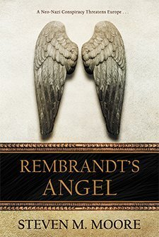 Rembrandt's Angel by Steven M. Moore