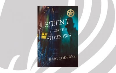 NEW RELEASE: Silent From the Shadows by Craig Godfrey