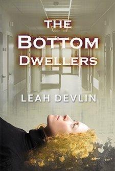 The Bottom Dwellers by Leah Devlin