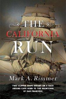 The California Run by Mark A. Rimmer