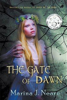 The Gate of Dawn by Marina Julia Neary