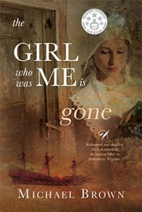 The Girl Who Was Me Is Gone by Michael Brown