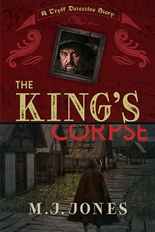 The King's Corpse by M.J. Jones