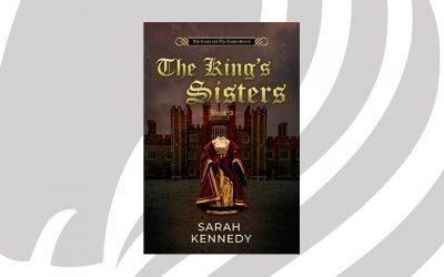NEW RELEASE: The King's Sisters by Sarah Kennedy
