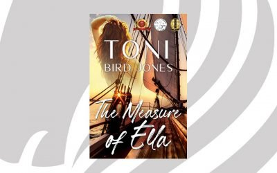 NEW RELEASE: The Measure of Ella by Toni Bird Jones