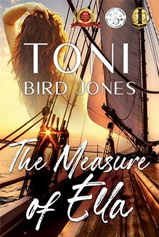 The Measure of Ella by Toni Bird Jones