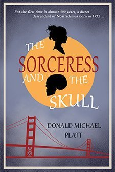 The Sorceress and the the Skull by Donald Michael Platt