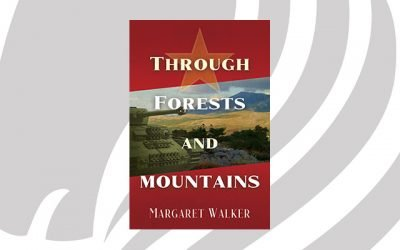 BOOK RELEASE: Through Forests and Mountains by Margaret Walker