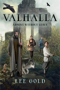 Valhalla: Absent Without Leave by Lee Gold