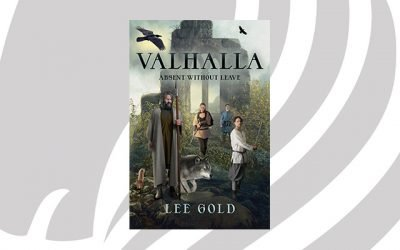 NEW RELEASE: Valhalla Absent Without Leave by Lee Gold
