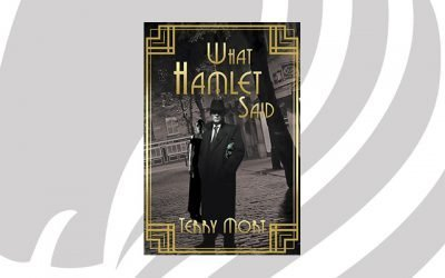 NEW RELEASE: What Hamlet Said by Terry Mort